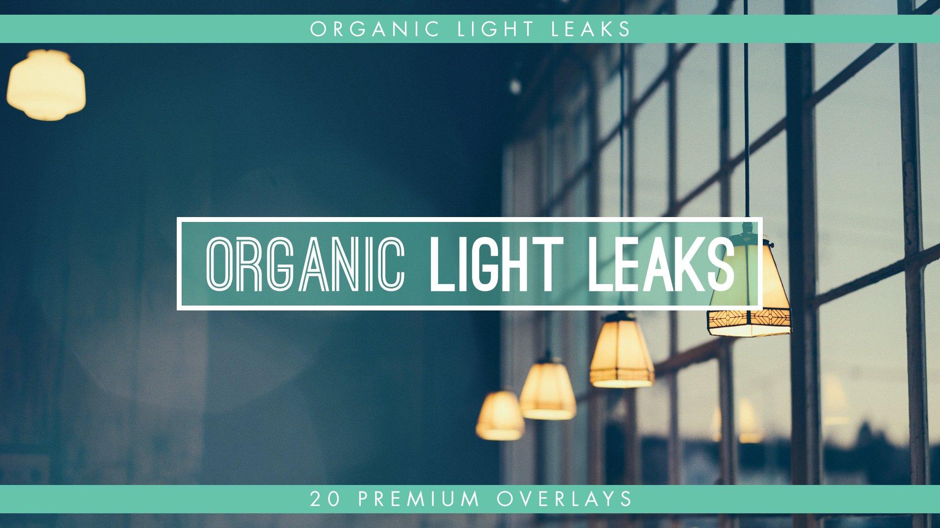 Organic Light Leak Overlays